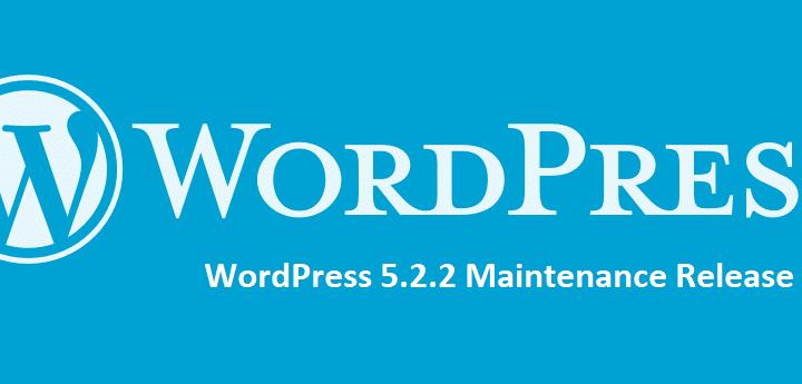 WordPress 5.2.2 release