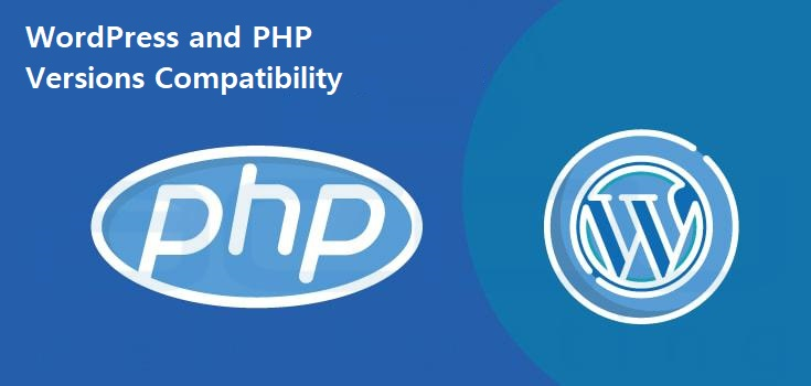 WordPress Versions and PHP Versions Compatibility
